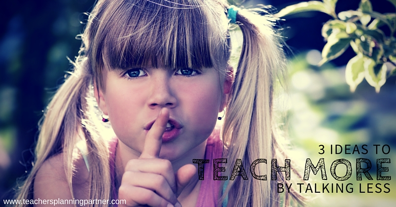 Teach More Talking Less